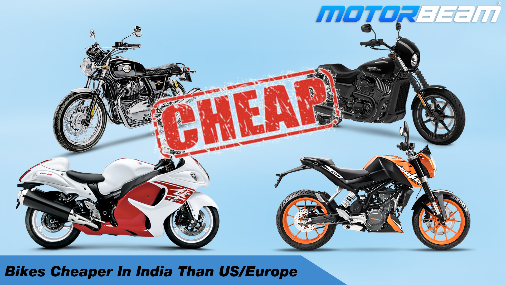 Bikes Cheaper In India Than US Europe