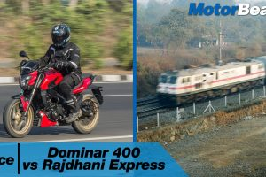 Dominar 400 vs Rajdhani Express – Race