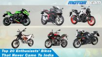 Top 20 Enthusiasts Bikes That Never Came To India