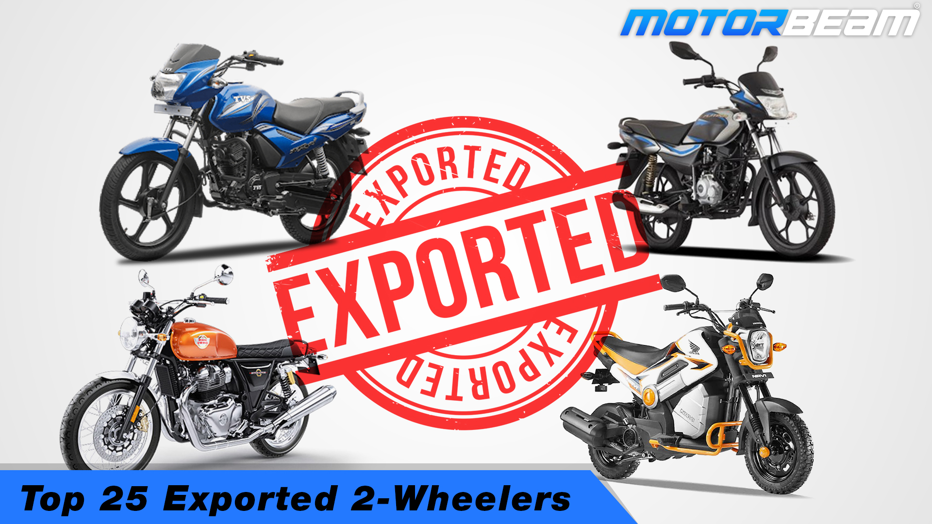 Top 25 Exported 2-Wheelers